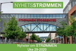 Read more about the article NyhetsStrømmen: Nyheter om Strømmen i uke 29-2020 (13. – 19. juli)