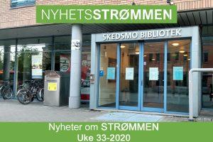 Read more about the article NyhetsStrømmen: Nyheter om Strømmen i uke 33-2020 (10. – 16. august)
