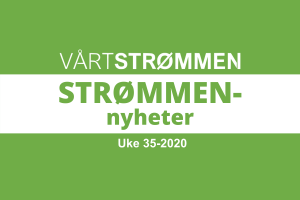 Read more about the article Strømmen-nyheter uke 35-2020 (24. – 30. august)